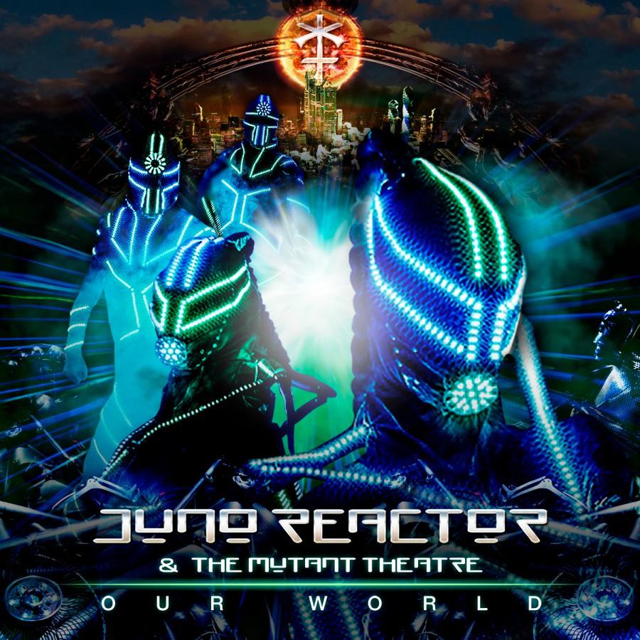 Our World – Juno Reactor – Metropolis Records